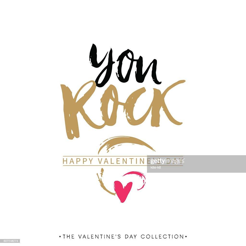 You Rock. Valentines day greeting card with calligraphy.
