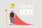 Young character wearing a royal mantle and a crown / flat editable vector illustration, clip art