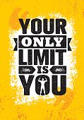 Your Only Limit Is You. Inspiring Creative Motivation Quote Poster Template. Vector Typography Banner Design Concept