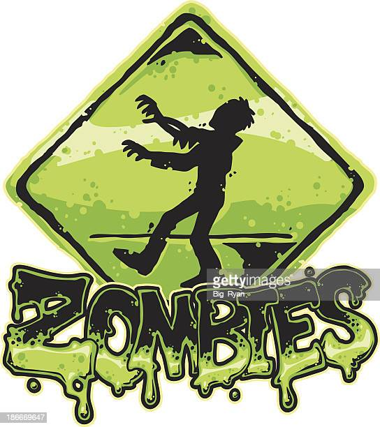 zombies sign - zombie stock illustrations, clip art, cartoons, & icons