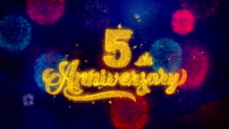 5th Happy Anniversary Greeting Text Sparkle Particles on Colored Fireworks