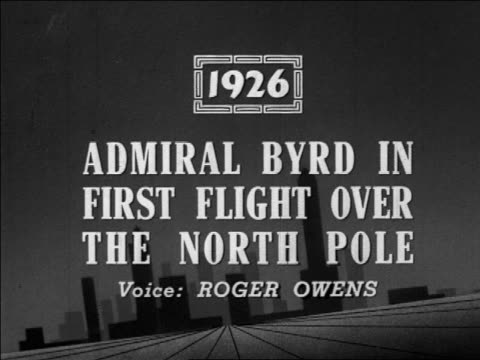 admiral byrd in first flight over the north pole / newsreel - 1926 stock videos & royalty-free footage