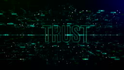 Animation of digital space with 'Trust' text