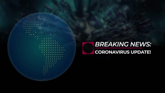 breaking news with coronavirus update title against coronavirus covid-19 background and globe - breaking news stock videos & royalty-free footage
