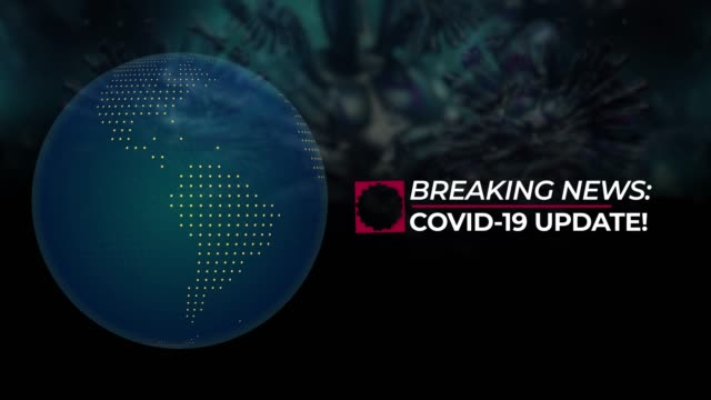 breaking news with covid-19 update title against coronavirus covid-19 background and globe - breaking news stock videos & royalty-free footage