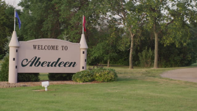 "Drive by of ""Welcome to Aberdeen"" signage at the edge of town."