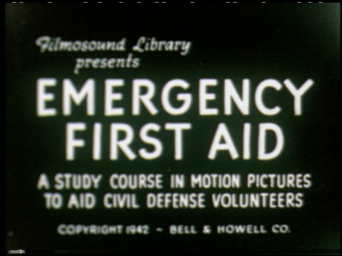 Emergency First Aid: A Study in Motion Pictures to Aid Civil Defense Volunteers - 1 of 19