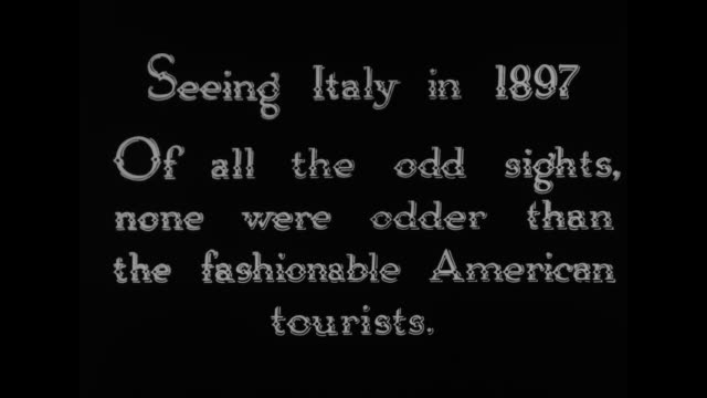 "[from paramount screen souvenirs-12, 1933] [with added vo humorous narration throughout, not part of original movie] title: ""seeing italy in 1897 -... - 1930 video stock e b–roll"