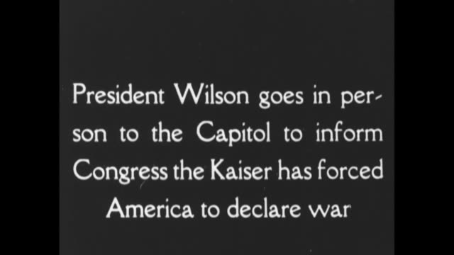 [From ScrippsHoward documentary about Woodrow Wilson] Title card President Wilson goes in person to the Capitol to inform Congress the Kaiser has...
