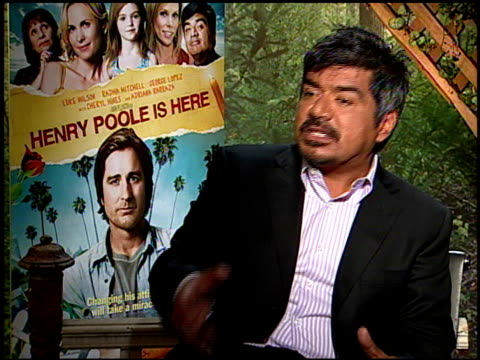 George Lopez on playing his character at the HENRY POOLE IS HERE junket at Los Angeles CA