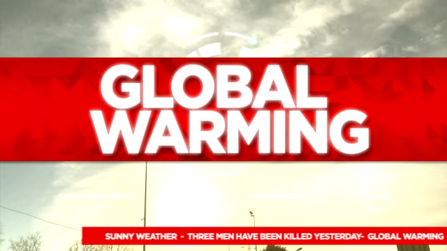 global warming broadcast tv graphics title - news event stock videos & royalty-free footage