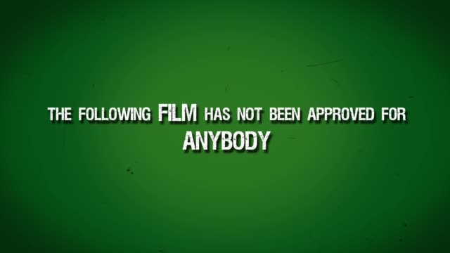 Green Preview Screen Title Leader - Film Not Approved for Anybody