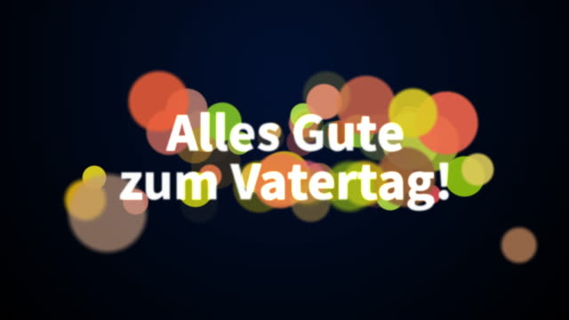 """""""happy father's day"""" german greeting text message with colorful defocused bokeh background stock video - german language stock videos & royalty-free footage"""