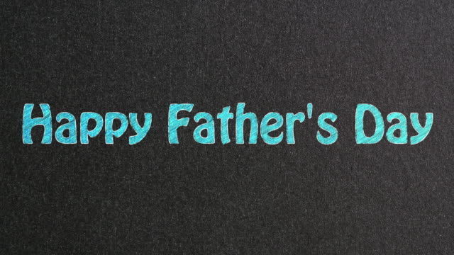 happy father's day text on blackboard - father's day stock videos & royalty-free footage