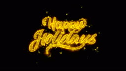 Happy Holidays 2 Spark Text Typography Written with Golden Particles Sparks Fireworks