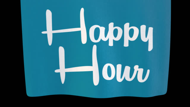 happy hour che si svolge cartello di stoffa. il canale alpha verrà incluso solo durante il download del file 4k apple prores 4444 - happy hour video stock e b–roll