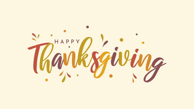 happy thanksgiving colorful lettering animation - thanksgiving stock videos & royalty-free footage