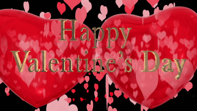 Happy Valentine's Day phrase, in English with two beating 3D red hearts and moving heart shaped particles are in the background saved with an alpha channel.