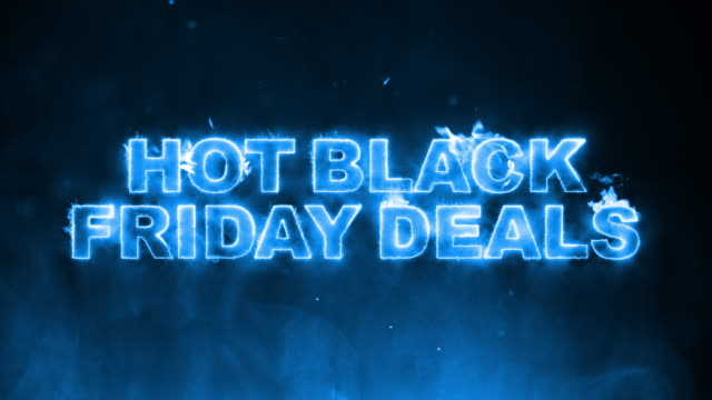 Hot Black Friday Deals Text on Fire