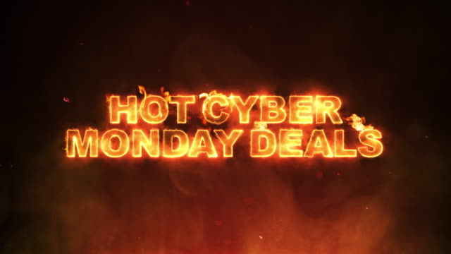 Hot Cyber Monday Deals Text on Fire