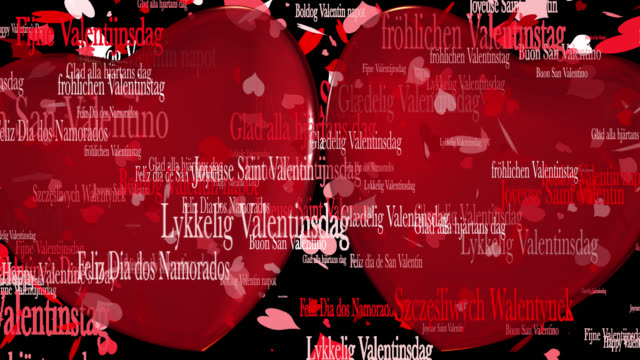Loop ready Valentine's Day themed clip of the phrase Happy Valentine's Day in various European languages with moving heart shaped particles and two 3D red hearts saved with alpha channel