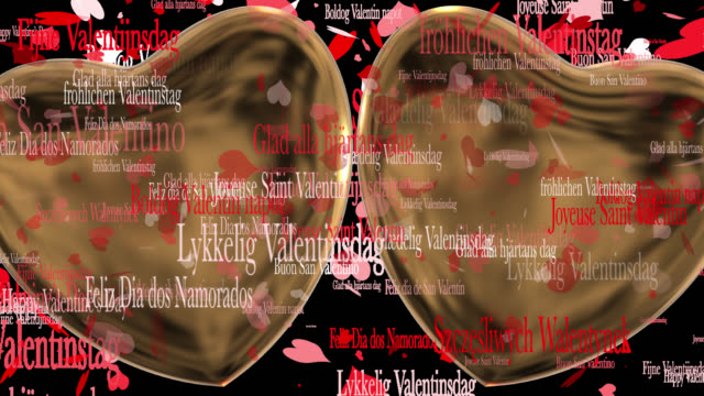 Loop ready Valentine's Day themed clip of the phrase Happy Valentine's Day in various European languages with moving heart shaped particles and two 3D gold hearts saved with alpha channel