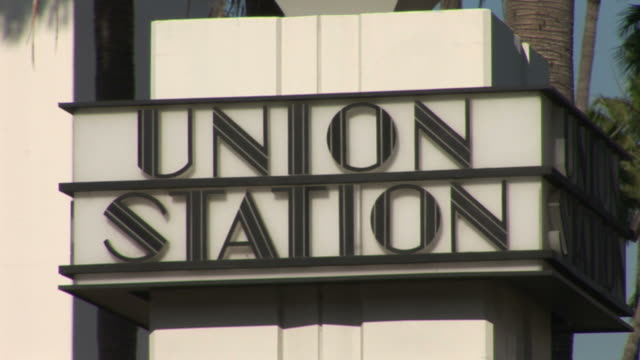 Los AngelesUnion Station Sign in Los Angeles United States