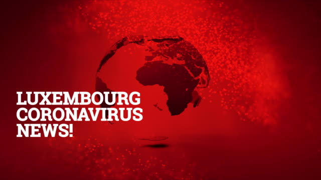 luxembourg coronavirus, sars-cov-2, covid-19, 2019 ncov breaking news background - westernisation stock videos & royalty-free footage