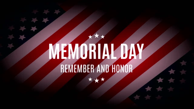 memorial day with usa flag. remember and honor. 4k animation - us memorial day stock videos & royalty-free footage