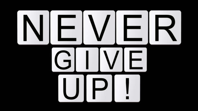 never give up! - design element stock videos & royalty-free footage