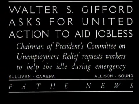 newsreel / title card reads: walter s gifford asks for united action to aid jobless - chairman of president's committee on unemployment relief... - newsreel stock videos & royalty-free footage