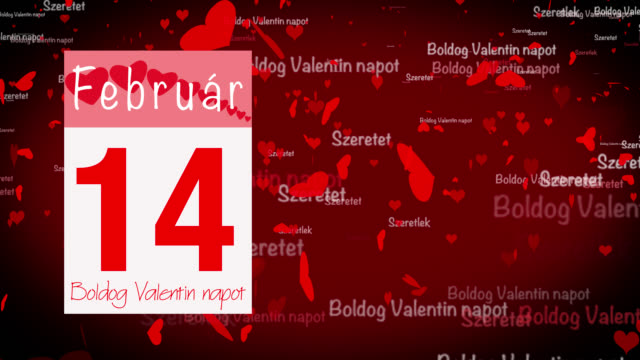 Pages pealing from a calendar stopping at 14 of February with valentine greeting in Hungarian