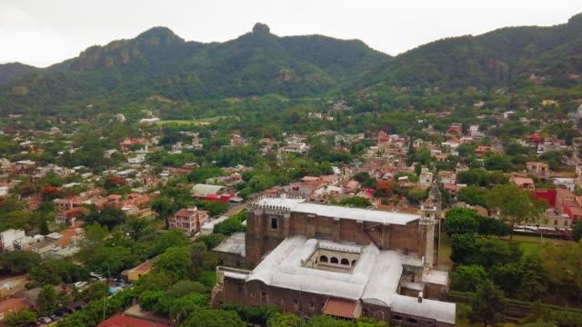 parroquia de la natividad, natividad church of tepoztlán - tepoztlan mountains stock videos and b-roll footage