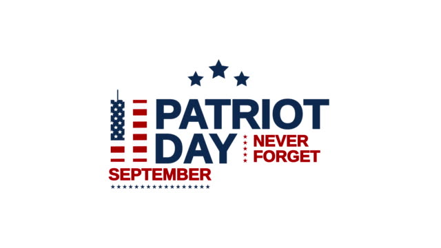 patriot day, september 11, 9/11 never forget. 4k animation - september 11 2001 attacks stock videos and b-roll footage