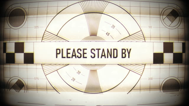 Please stand by text on retro TV screen, no signal, no transmission, silence
