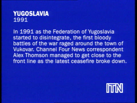 Reporters at war collection 3 SLATE INFORMATION Yugoslavia 1991 In 1991 as the Federation of Yugoslavia started to disintegrate the first bloody...