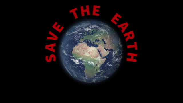 rotating world with text save the earth appearing - earth day stock videos & royalty-free footage