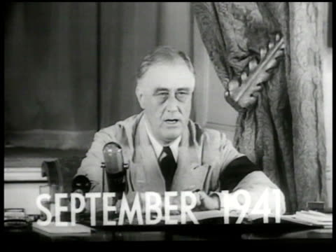 INT 'September 1941' superimposed over MS FDR giving speech at Oval Office desk 'Sole responsibility rests upon Germany There will be no shooting...