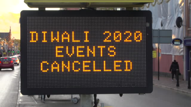 sign in leicester saying diwali events are cancelled this is due to the social distancing and restrictions during the coronavirus pandemic - {{relatedsearchurl(carousel.phrase)}} stock videos & royalty-free footage