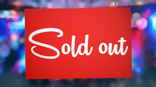 Sold out sign hanging from ropes. Luma matte included so you can put your own background.