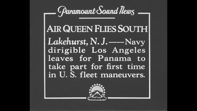 'Air Queen Flies South Lakehurst NJNavy dirigible Los Angeles leaves for Panama to take part for first time in US fleet maneuvers' / MS USS Los...