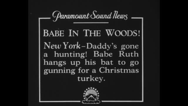 """babe in the woods! new york - daddy's gone a hunting! babe ruth hangs up his bat to go gunning for a christmas turkey"" / baseball star babe ruth... - shirt and tie stock videos & royalty-free footage"