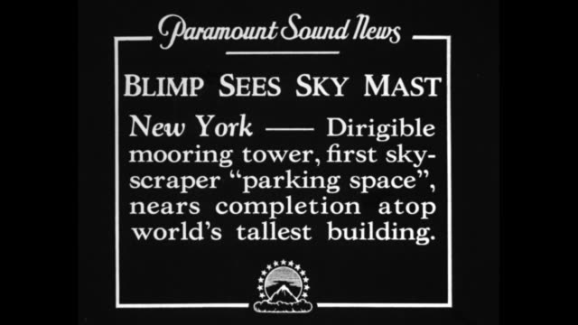 """""""blimp sees sky mast, new york - dirigible mooring tower, first skyscraper 'parking space', nears completion atop world's tallest building' / aerial... - new year card stock videos & royalty-free footage"""