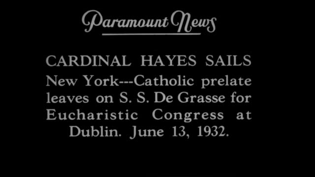 vídeos de stock e filmes b-roll de cardinal hayes sails new york catholic prelate leaves on s s de grasse for eucharistic congress at dublin june 13 1932 / tilt down cardinal patrick... - padre