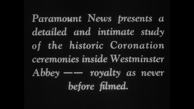 coronation's actual ritual in first films / title card paramount news presents a detailed and intimate study of the historic coronation ceremonies... - george vi of the united kingdom stock videos & royalty-free footage