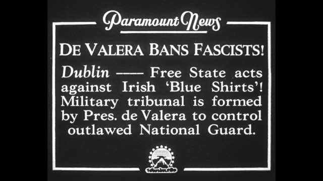 de valera bans fascists dublin free state acts against irish 'blue shirts' military tribunal is formed by pres de valera to control outlawed national... - アイルランド共和国点の映像素材/bロール
