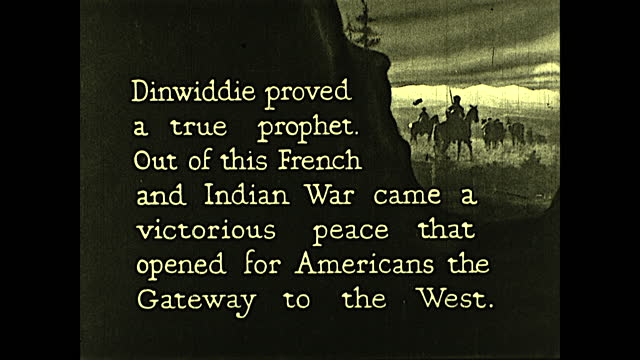 """dinwiddie proved a true prophet. out of this french and indian war came a victorious peace that opened for americans the gateway to the west"".... - westward expansion stock videos & royalty-free footage"