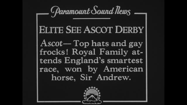 Elite See Ascot Derby Top hats and gay frocks Royal family attends England's smartest race won by American horse Sir Andrew / King George Queen Mary...