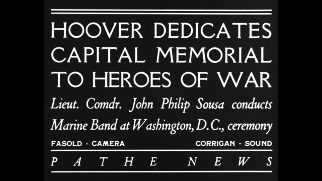 """hoover dedicates capital memorial to heroes of war - lieut. comdr. john philip sousa conducts marine band at washington, d.c., ceremony"" / district... - monumento ai caduti monumento commemorativo video stock e b–roll"