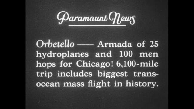 italian flyers on their way / title card orbetello armada of 25 hydroplanes and 100 men hops for chicago 6100 miles trip includes biggest transocean... - chicago world's fair stock videos & royalty-free footage